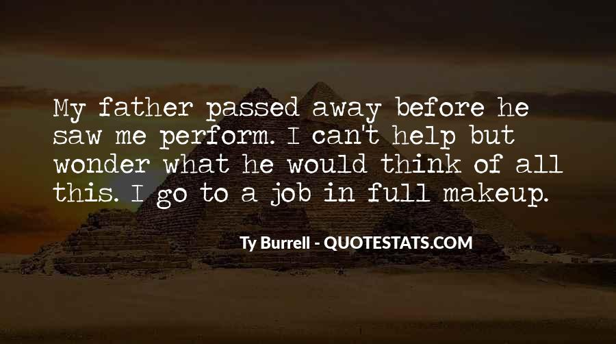 My Father Passed Away Quotes #1411151