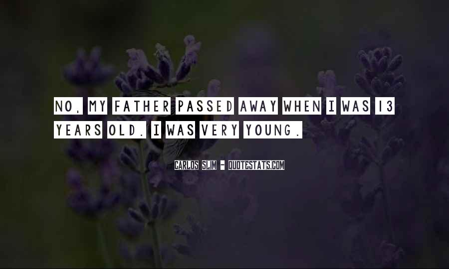 My Father Passed Away Quotes #1437635