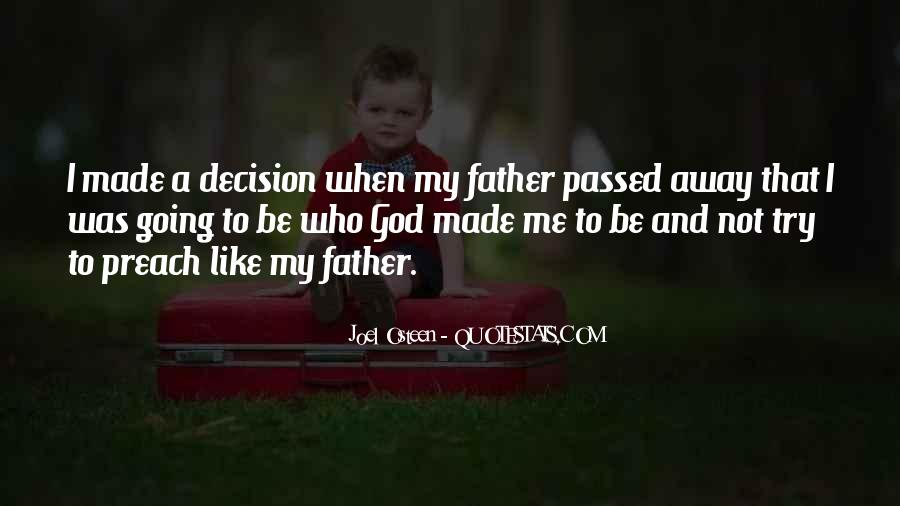 My Father Passed Away Quotes #1623995