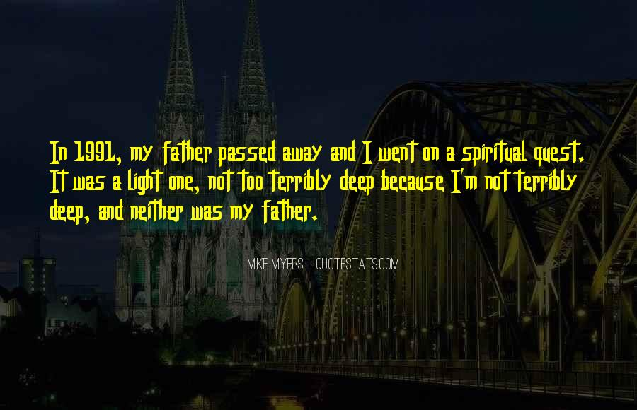 My Father Passed Away Quotes #1670158