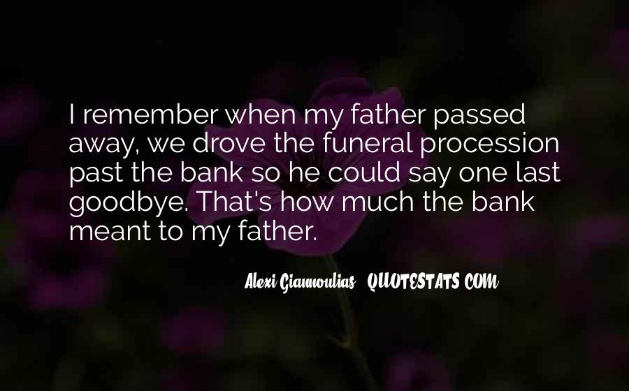 My Father Passed Away Quotes #1769919