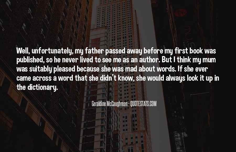 My Father Passed Away Quotes #267503