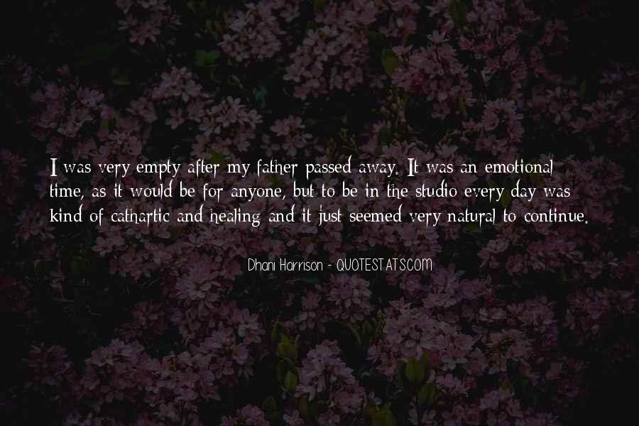 My Father Passed Away Quotes #662065