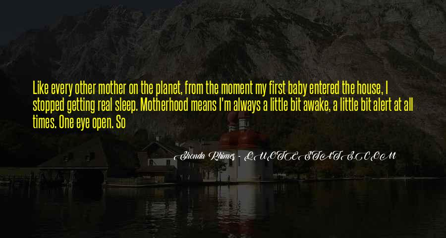 My First Baby Quotes #755177
