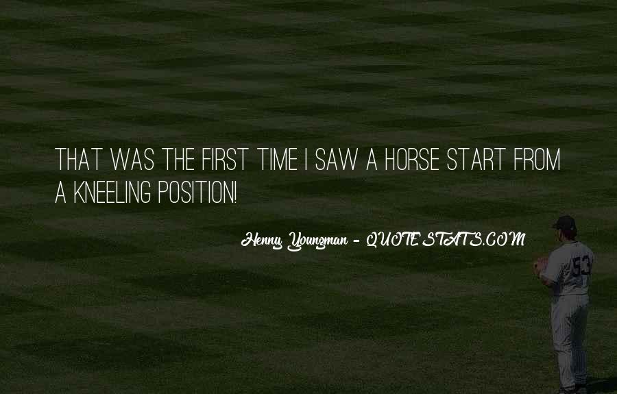 My First Horse Quotes #1068619
