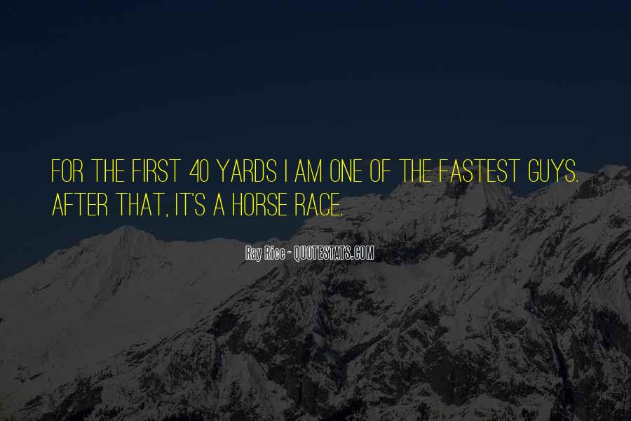My First Horse Quotes #1070816