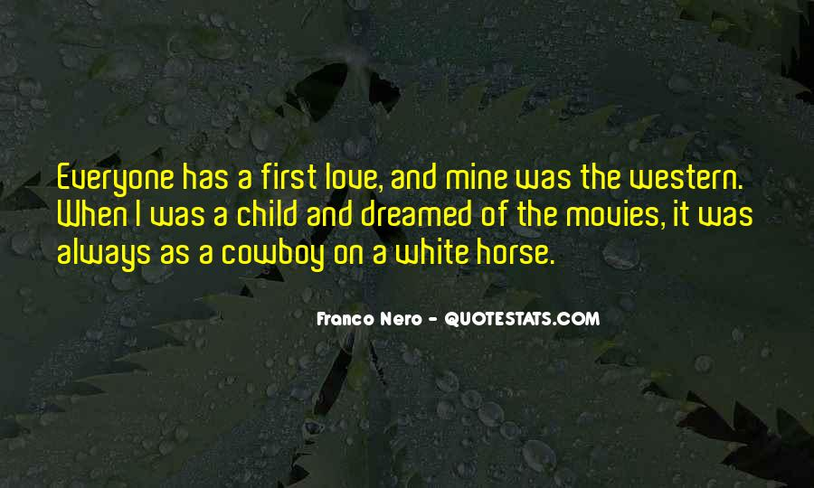 My First Horse Quotes #491660