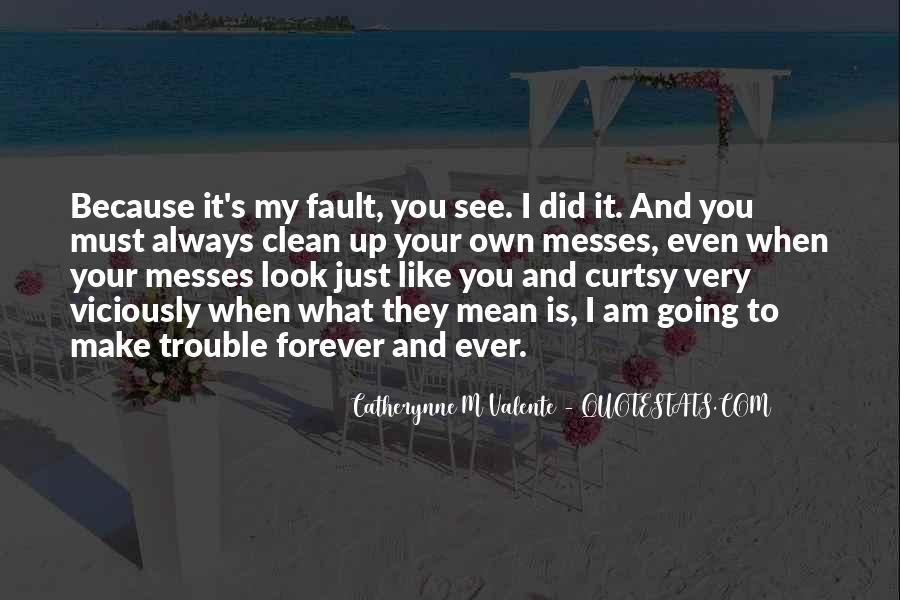 My Forever Is You Quotes #1009014