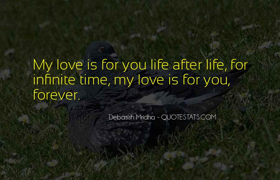 My Forever Is You Quotes #167983