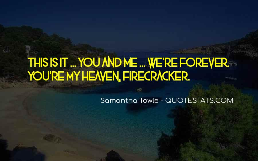 My Forever Is You Quotes #533493