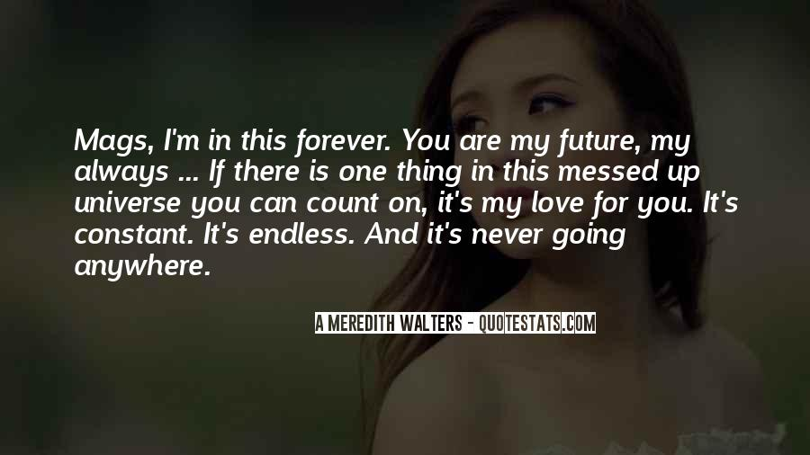 My Forever Is You Quotes #653528