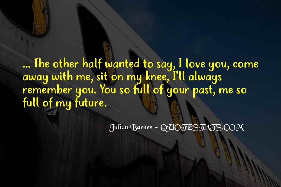 My Future With You Quotes #768859
