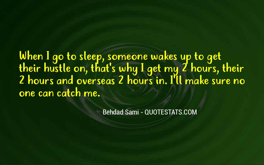My Get Up And Go Quotes #136366