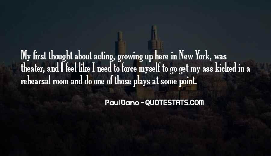 My Get Up And Go Quotes #7357