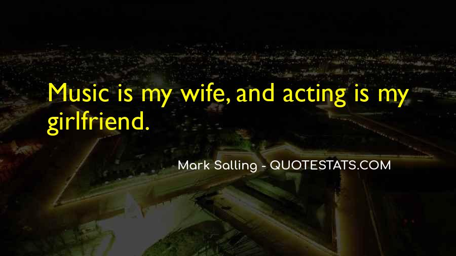 My Girlfriend Is My Quotes #1234049