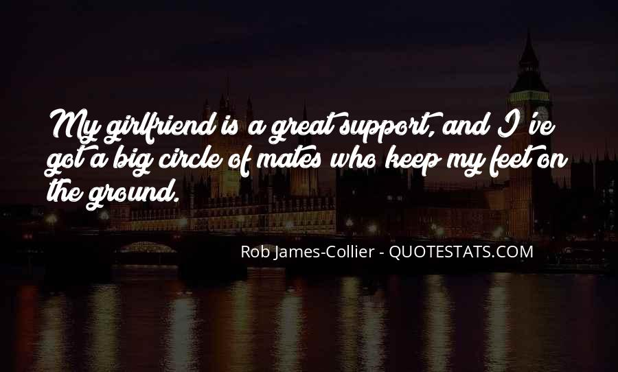 My Girlfriend Is My Quotes #1480440