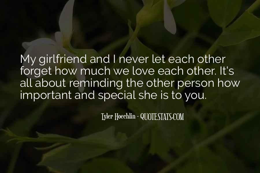 My Girlfriend Is My Quotes #601200