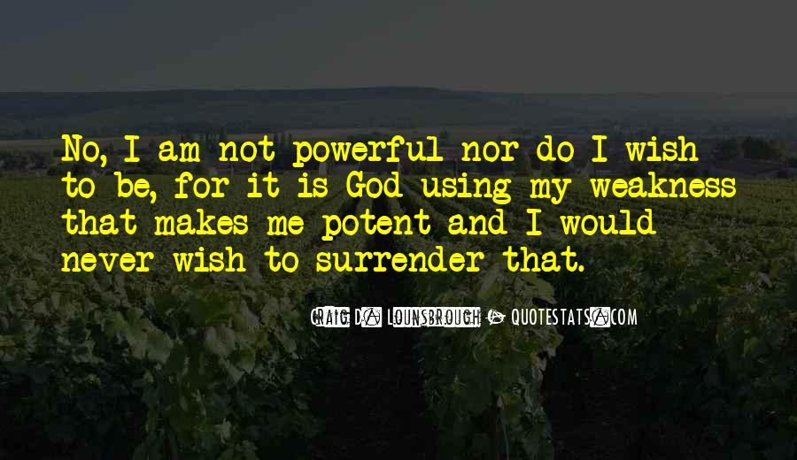 My God Is Powerful Quotes #436578