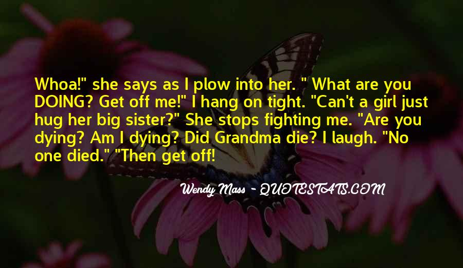 My Grandma Died Quotes #1798261