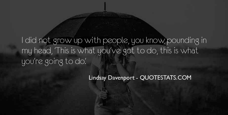 My Head Up Quotes #127195