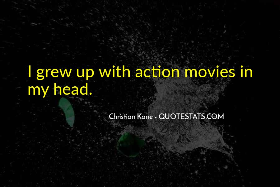 My Head Up Quotes #14694