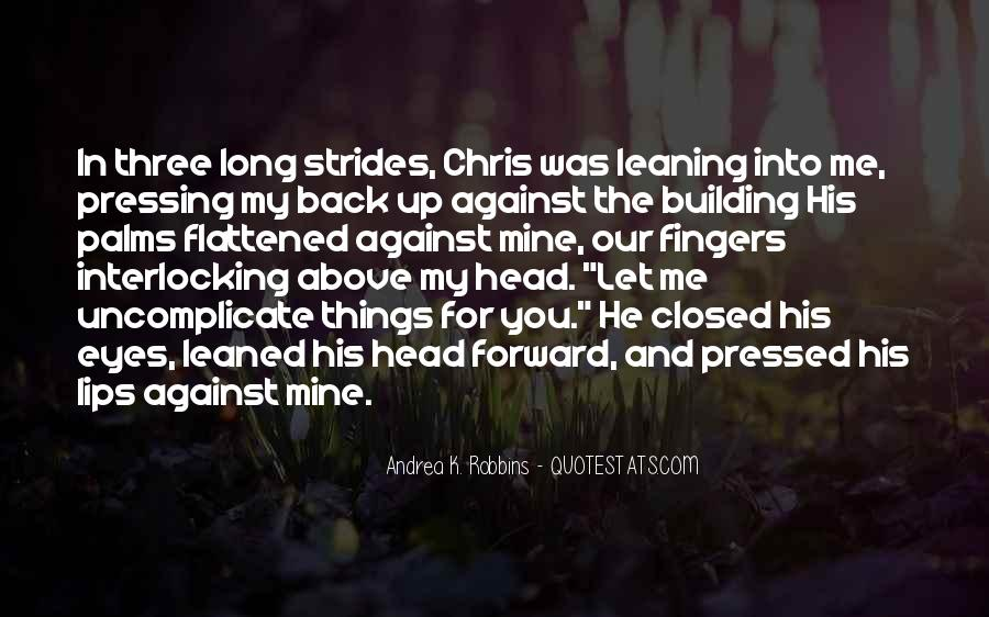 My Head Up Quotes #23319