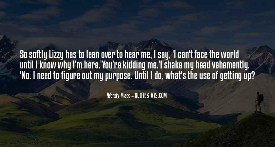 My Head Up Quotes #246823