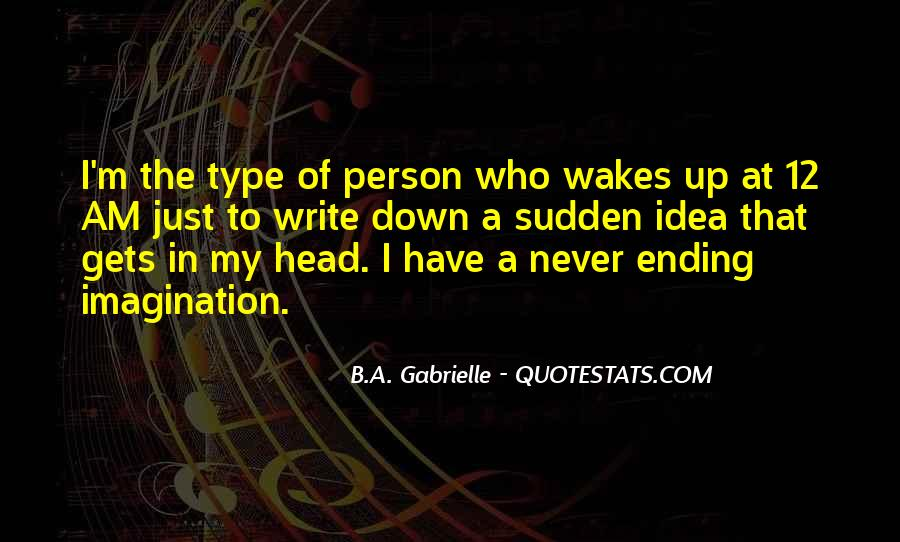 My Head Up Quotes #7790