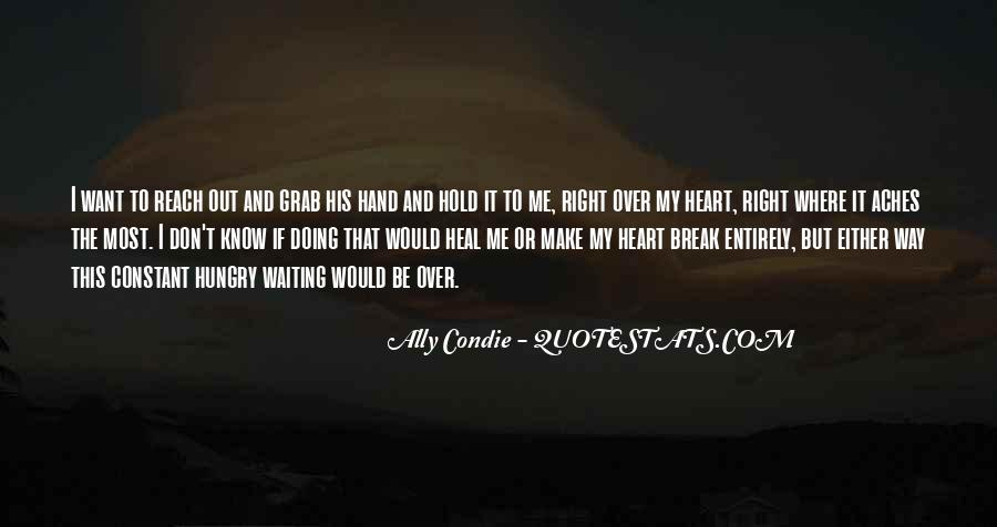 My Heart Aches For Him Quotes #1047594