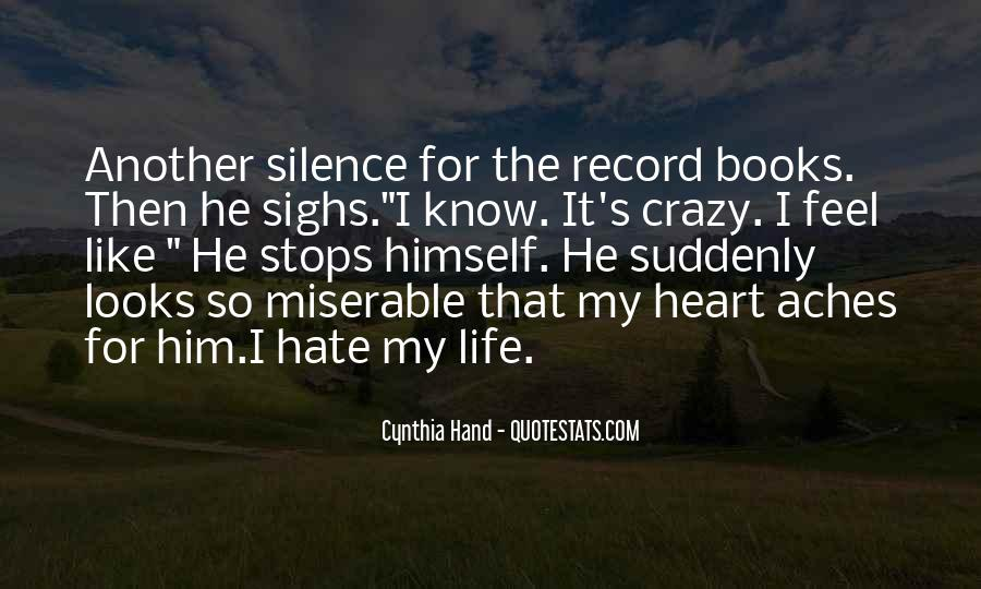 My Heart Aches For Him Quotes #1705300