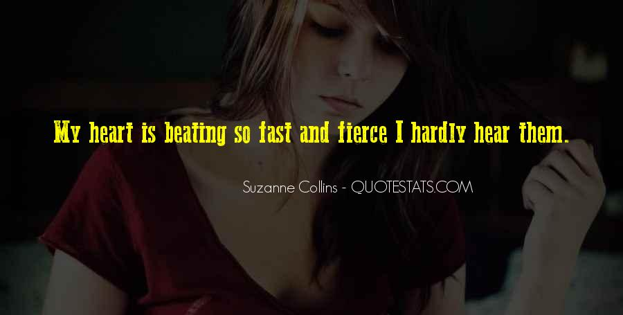 My Heart Beating So Fast Quotes #1491277