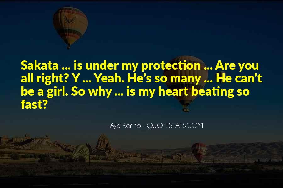 My Heart Beating So Fast Quotes #1726359
