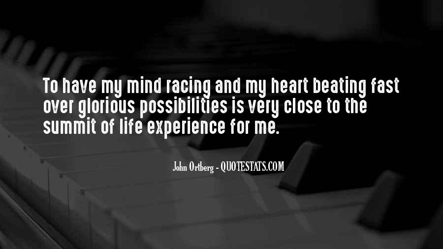 My Heart Beating So Fast Quotes #238196