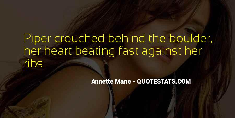 My Heart Beating So Fast Quotes #611935