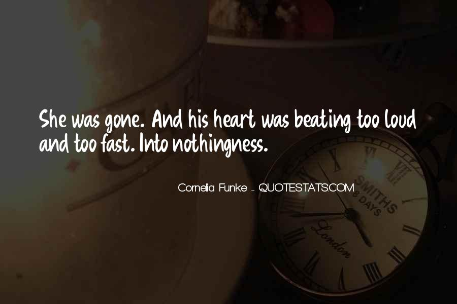 My Heart Beating So Fast Quotes #758382