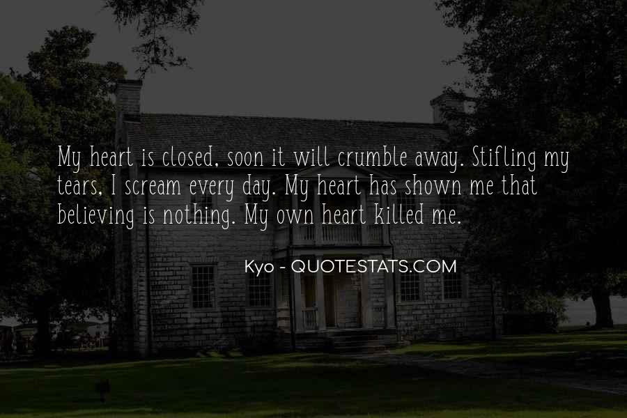 My Heart Closed Quotes #1757105