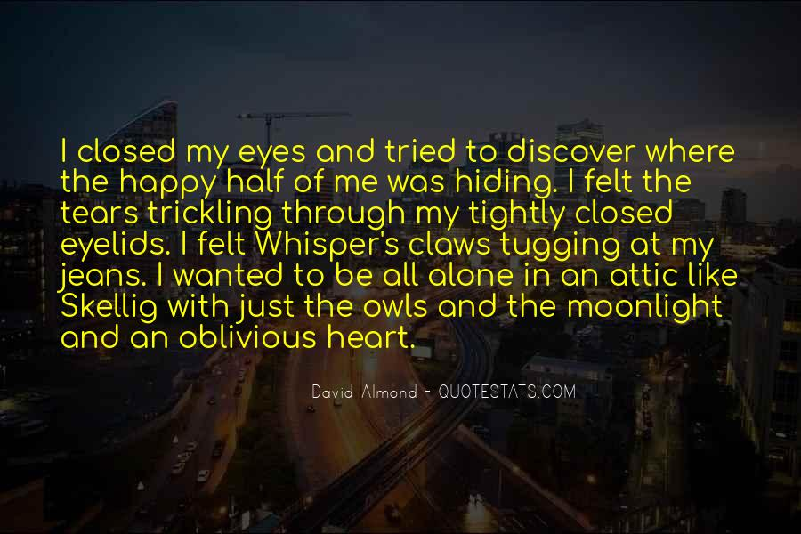 My Heart Closed Quotes #712168