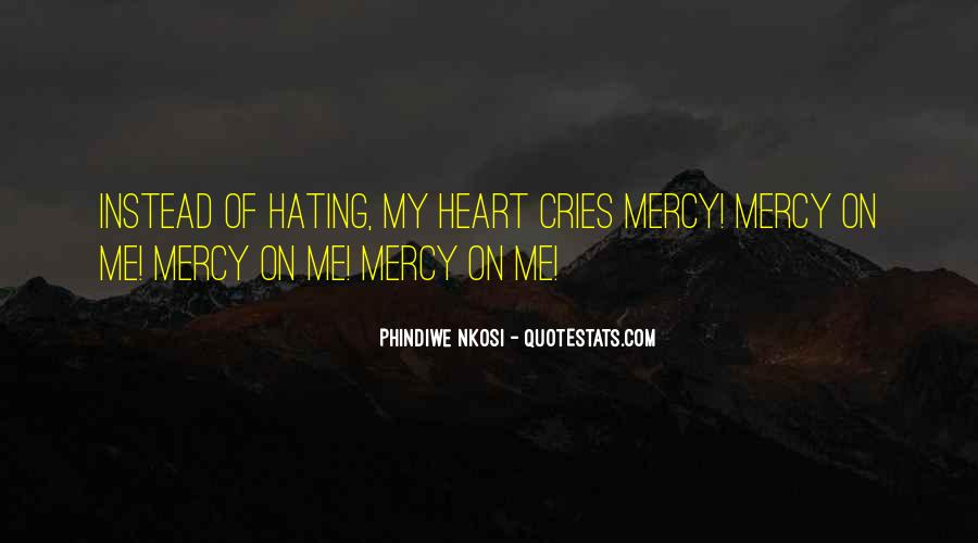 My Heart Cries Out For You Quotes #368695