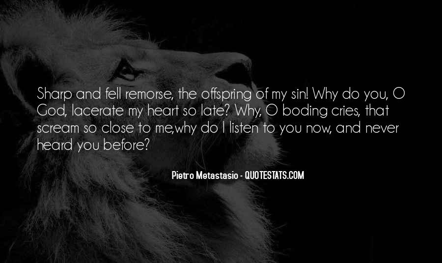 My Heart Cries Quotes #1617159