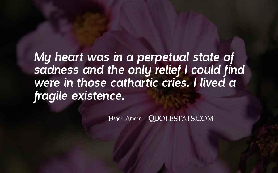 My Heart Cries Quotes #625043