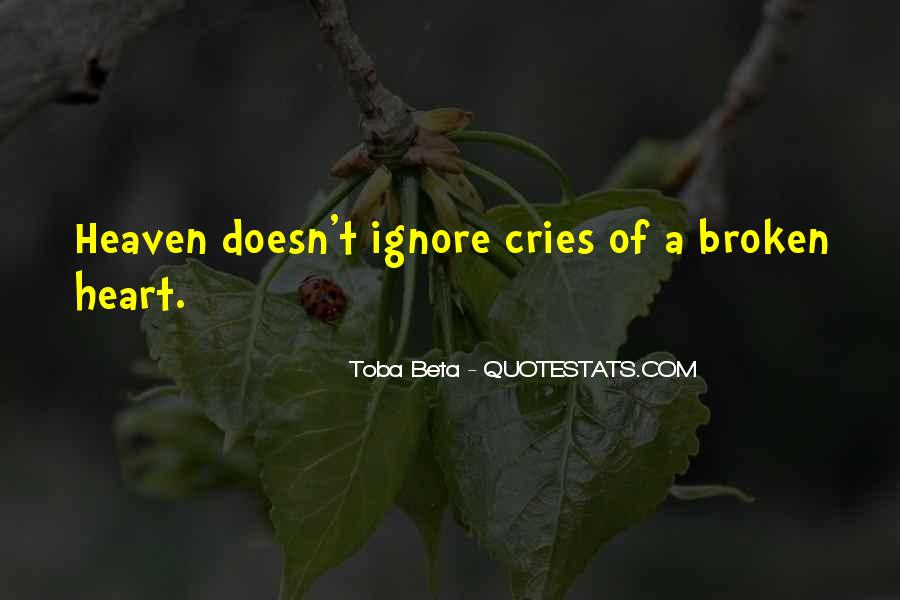 My Heart Cries Quotes #753018