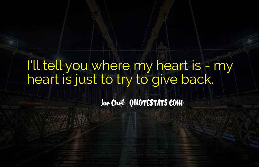 My Heart Is You Quotes #102062