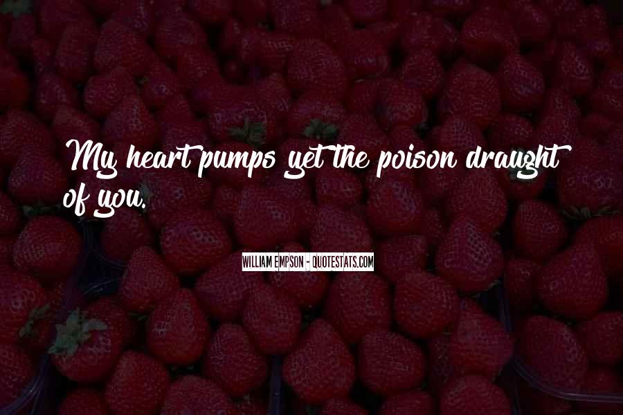 My Heart Pumps Quotes #1491357