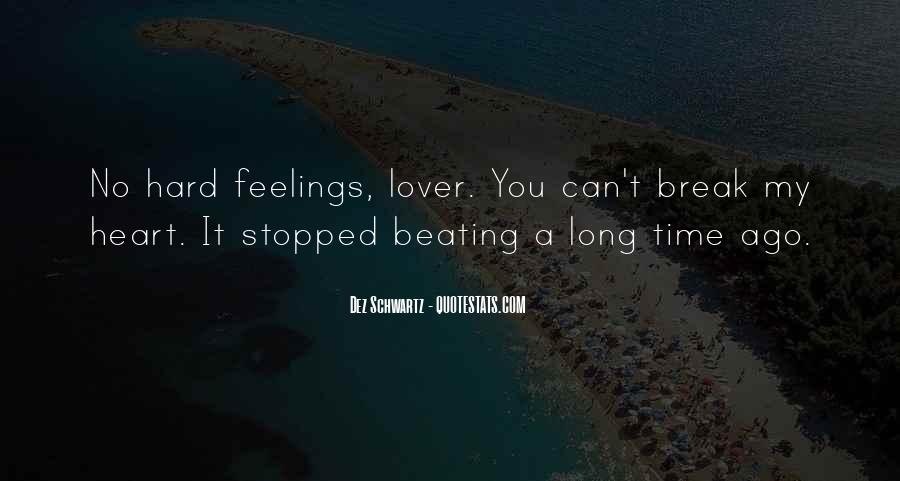 My Heart Stopped Beating Quotes #1009993