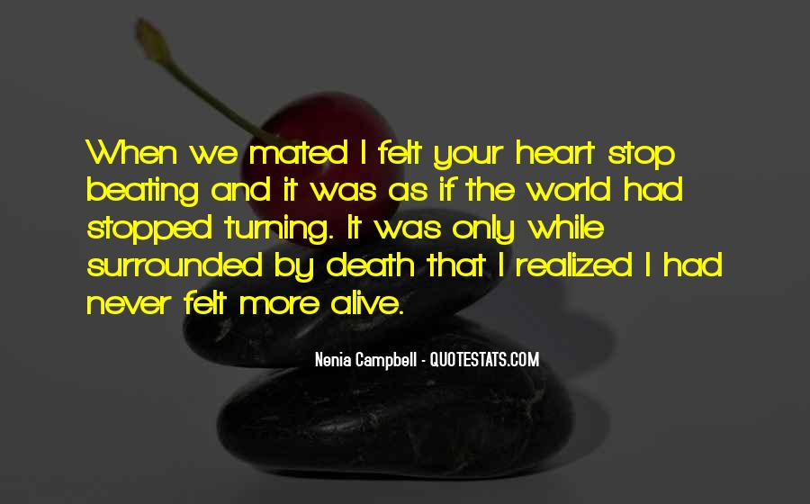 My Heart Stopped Beating Quotes #292070