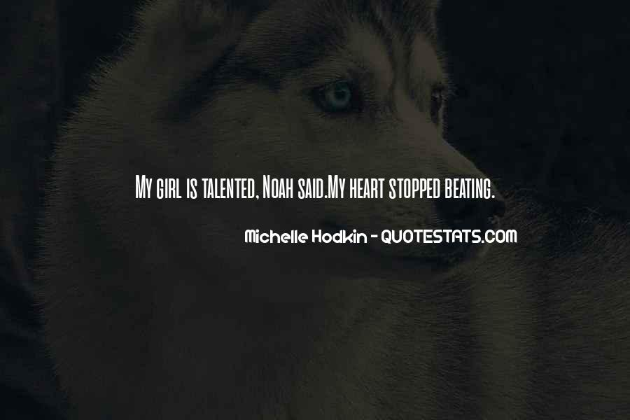 My Heart Stopped Beating Quotes #633235
