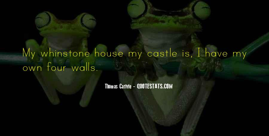 My Home Is My Castle Quotes #1049048