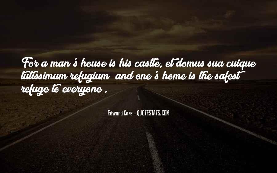 My Home Is My Castle Quotes #1855441
