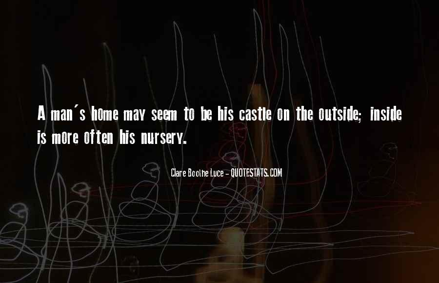 My Home Is My Castle Quotes #358635