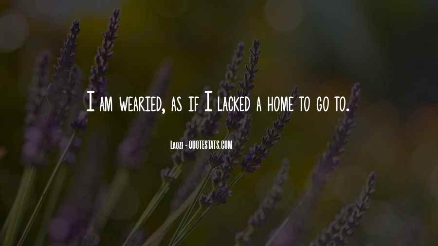 My Home Is You Quotes #3294